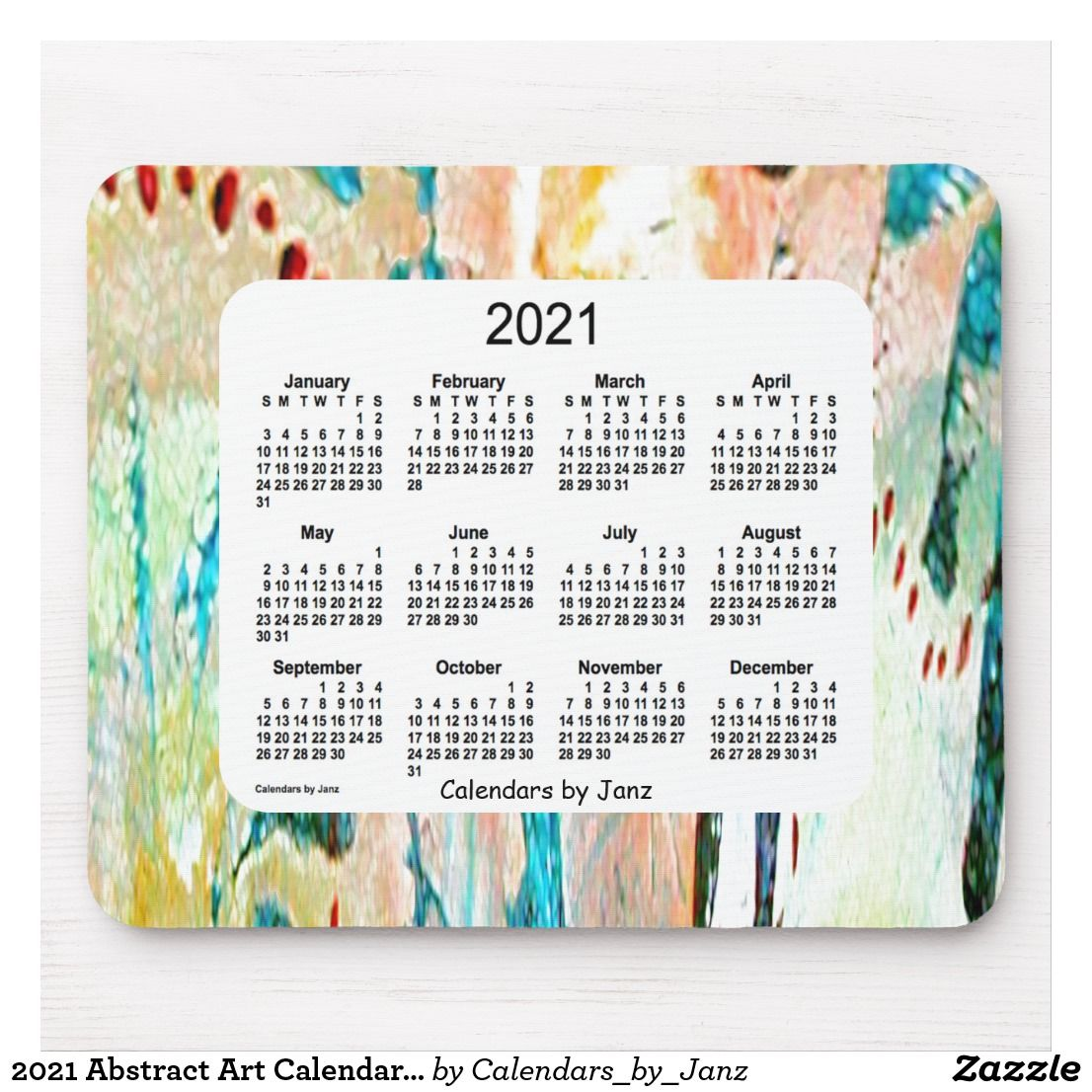 2021 Abstract Art Calendar by Janz Mouse Pad | Zazzle.in 2020