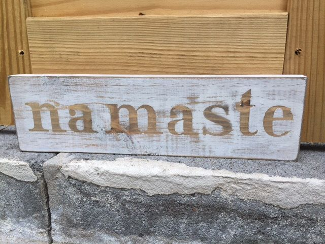 A personal favorite from my Etsy shop https://www.etsy.com/listing/242336716/wood-sign-hand-painted-namaste-3-x-12
