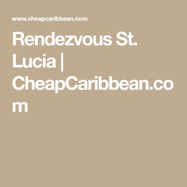 Rendezvous St. Lucia