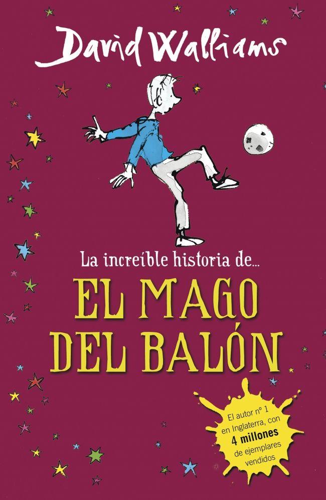 la increíble historia de el mago del balon-david walliams-9788490431269