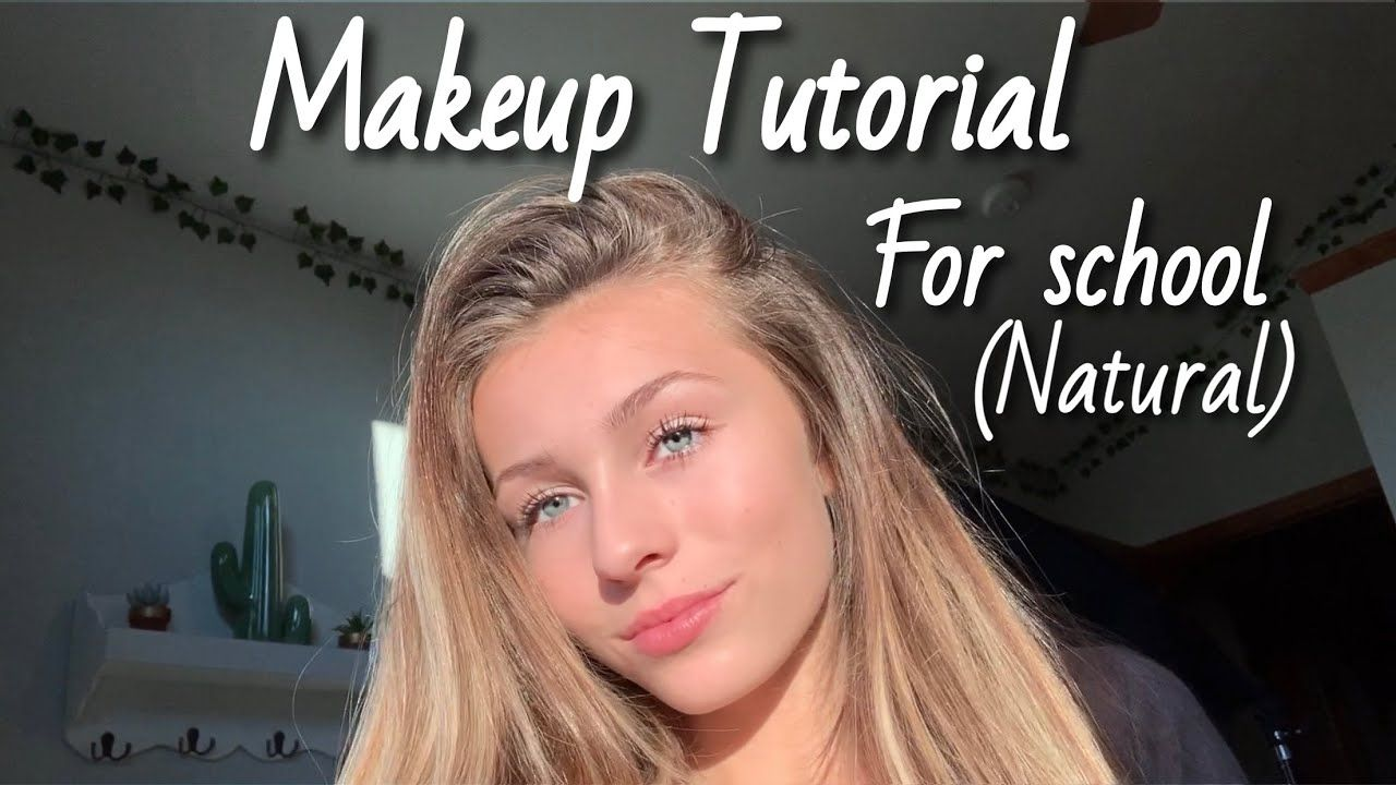 back to school makeup routine (natural and easy) YouTube