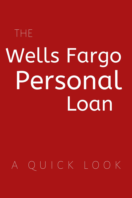 Wells Fargo Personal Loan Personal Loans Loan Wells Fargo