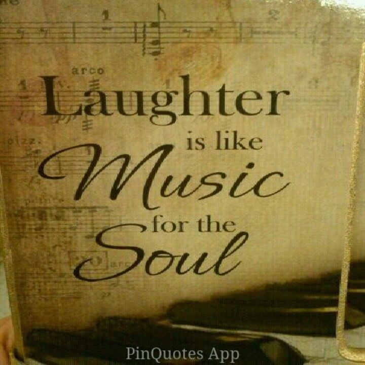 12 Inspirational Quotes For The Soul: Laughter Is Good For The Soul!