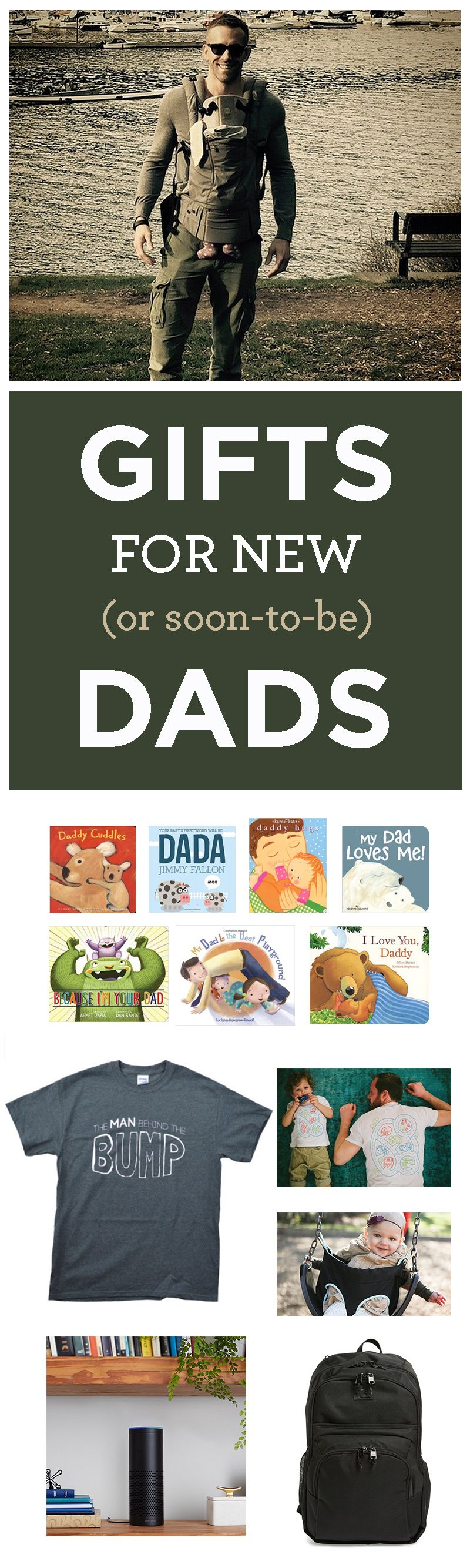 Great Gifts For New Dads Or Dads To Be Kids And Parenting New