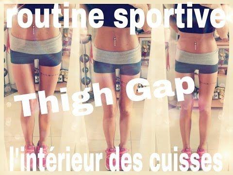Routine Sport#1: Thigh Gap/ Intérieur des cuisses - YouTube | Forme ...