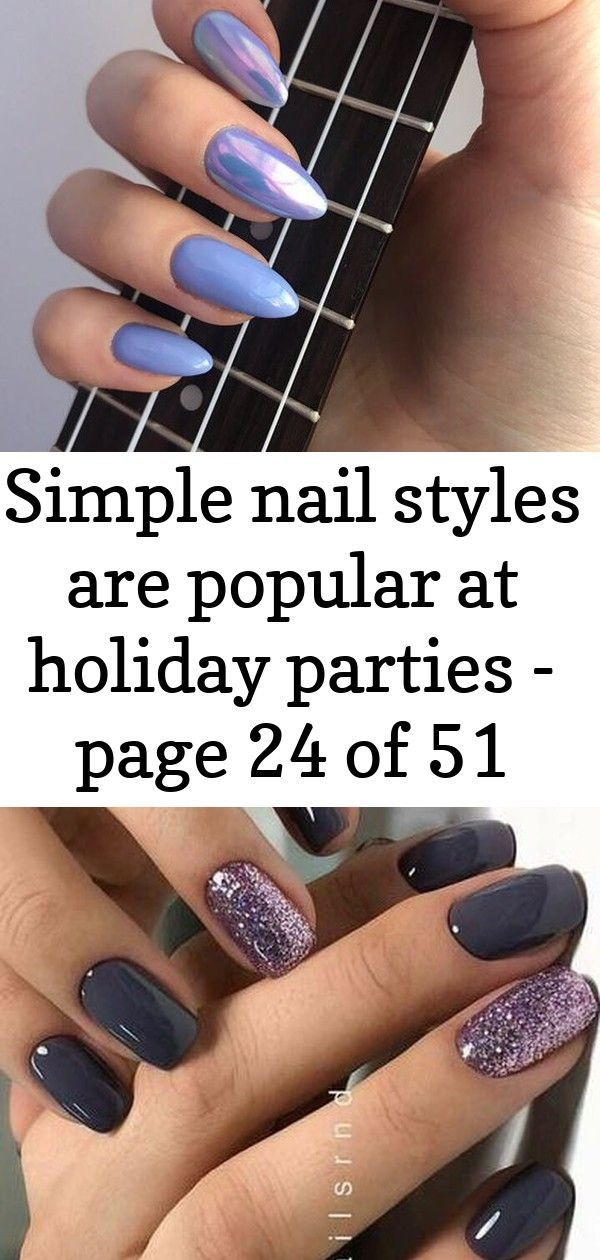 Simple nail styles are popular at holiday parties – page 24 of 51, #holiday #Nail #Page #PAR…