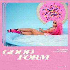 Download mp3 Nicki Minaj - Good Form (remix) Ft  Lil Wayne The queen