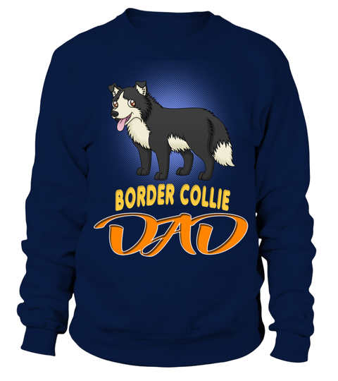 # Border Collie Dog Dad .  HOW TO ORDER:1. Select the style and color you want:2. Click Buy it now3. Select size and quantity4. Enter shipping and billing information5. Done! Simple as that!TIPS: Buy 2 or more to save shipping cost!Border Collie Dog DadThis is printable if you purchase only one piece. so dont worry, you will get yours.Guaranteed safe and secure checkout via:Paypal | VISA | MASTERCARD