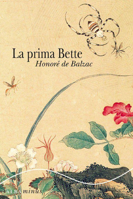 La prima Bette- Honore de Balzac.