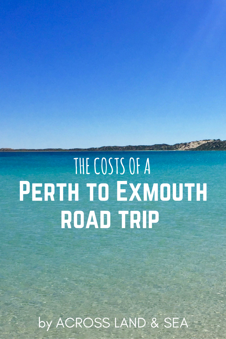 How much will you spend on a road trip from Perth to Exmouth and back? Here's a breakdown of the costs from our 14-day trip in July!