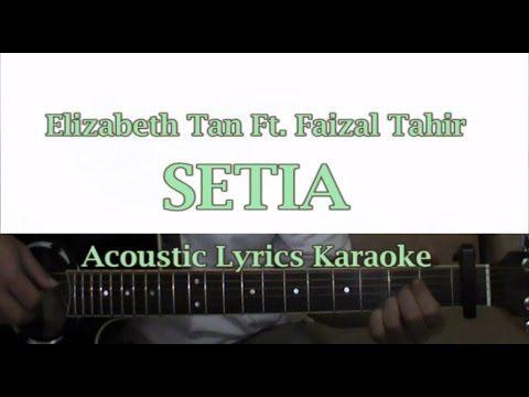 Elizabeth Tan - Setia Ft  Faizal Tahir Acoustic Lyric + Guitar Cover