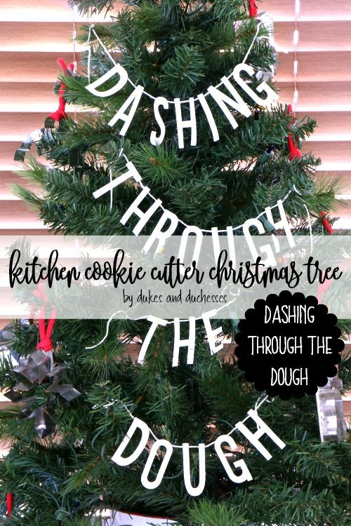 kitchen cookie cutter christmas tree with a dashing through the dough theme and an upcycled spoon star