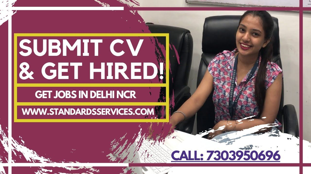 Submit CV & Get Hired We Are Hiring Jobs in Delhi