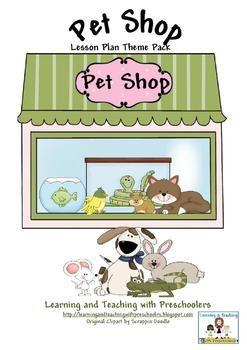 Pet Shop Theme Lesson Plan Kindergarten Pet Theme Pets Preschool Pet Shop