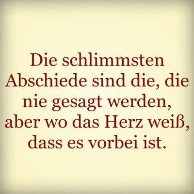 Abschiedssprüche   Desired.de. Nachdenkliche SprücheLebensweisheiten SprücheTraurige  ZitateSchöne ...