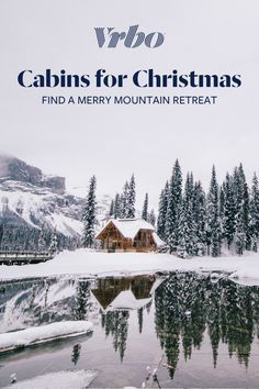 Finding the perfect Christmas mountain cabin