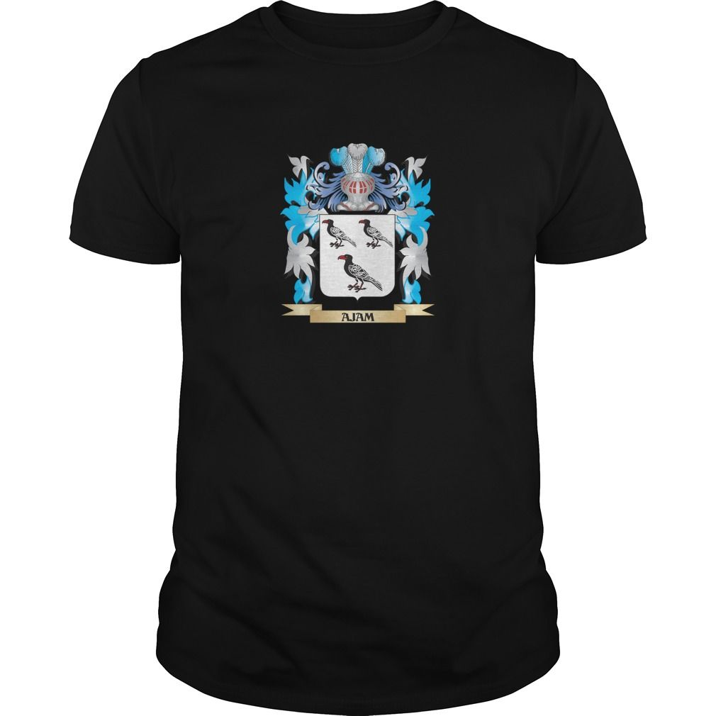 Ajam Coat Of Arms - Perfect for Ajam family reunions or those proud of their family Ajam heritage.  Thank you for visiting my page. Please share with others who would enjoy this shirt. (Related terms: Ajam,Ajam coat of arms,Coat or Arms,Family Crest,Tartan,Ajam surname,Herald...)