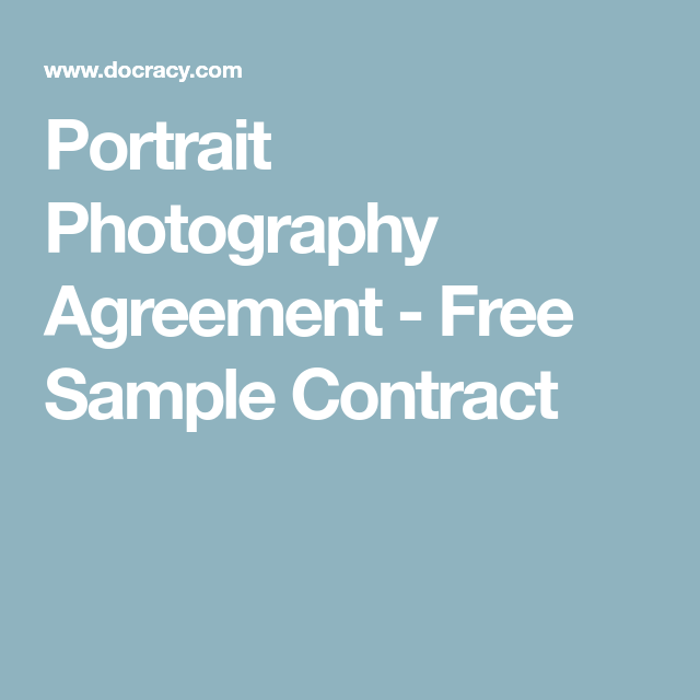 Portrait Photography Agreement  Free Sample Contract