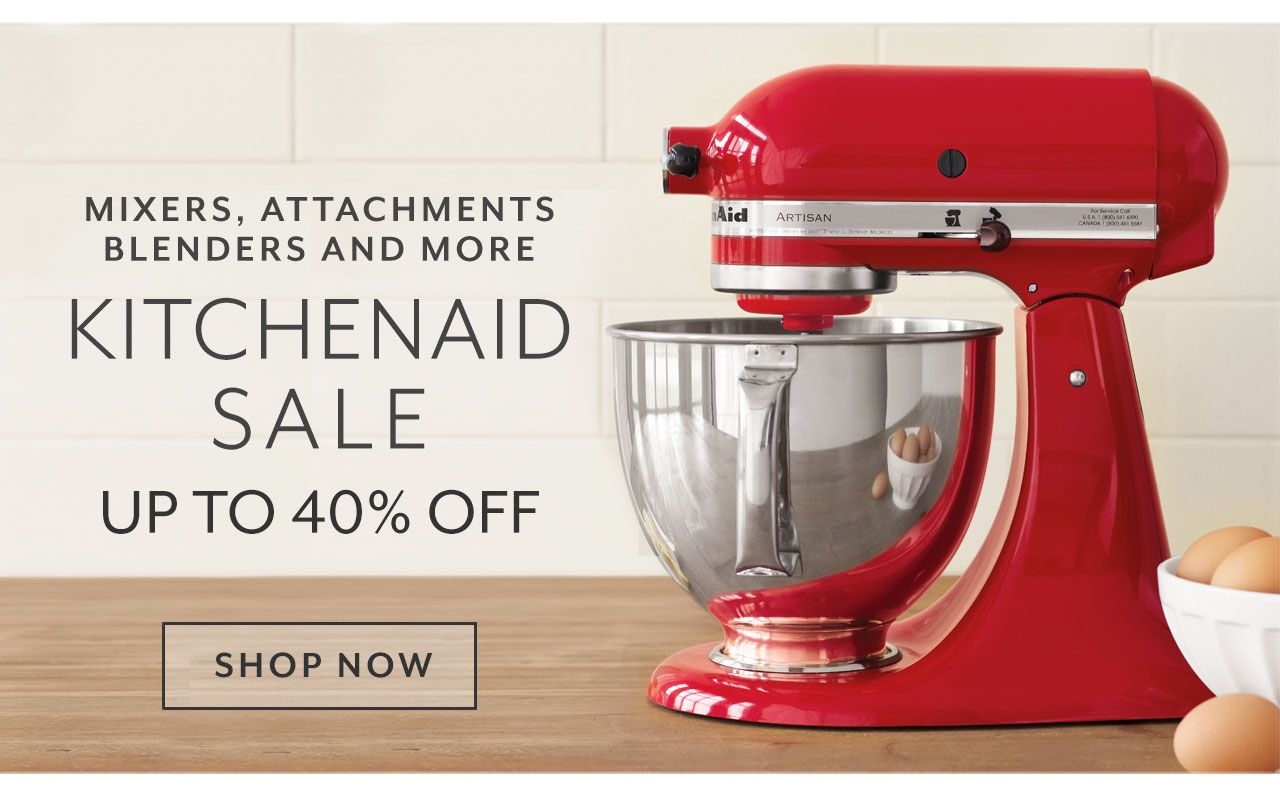 Mixers Attachments Blenders And More Kitchenaid Sale Up To 40
