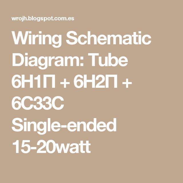 Wiring Schematic Diagram  Tube 6 U03971 U03a0   6 U03972 U03a0   6c33c Single
