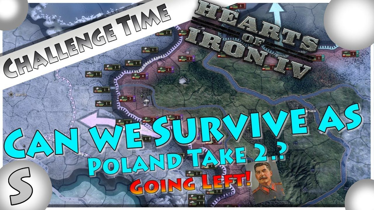 Hearts Of Iron IV (HOI4) Challenge --- Can We Survive As Poland Take