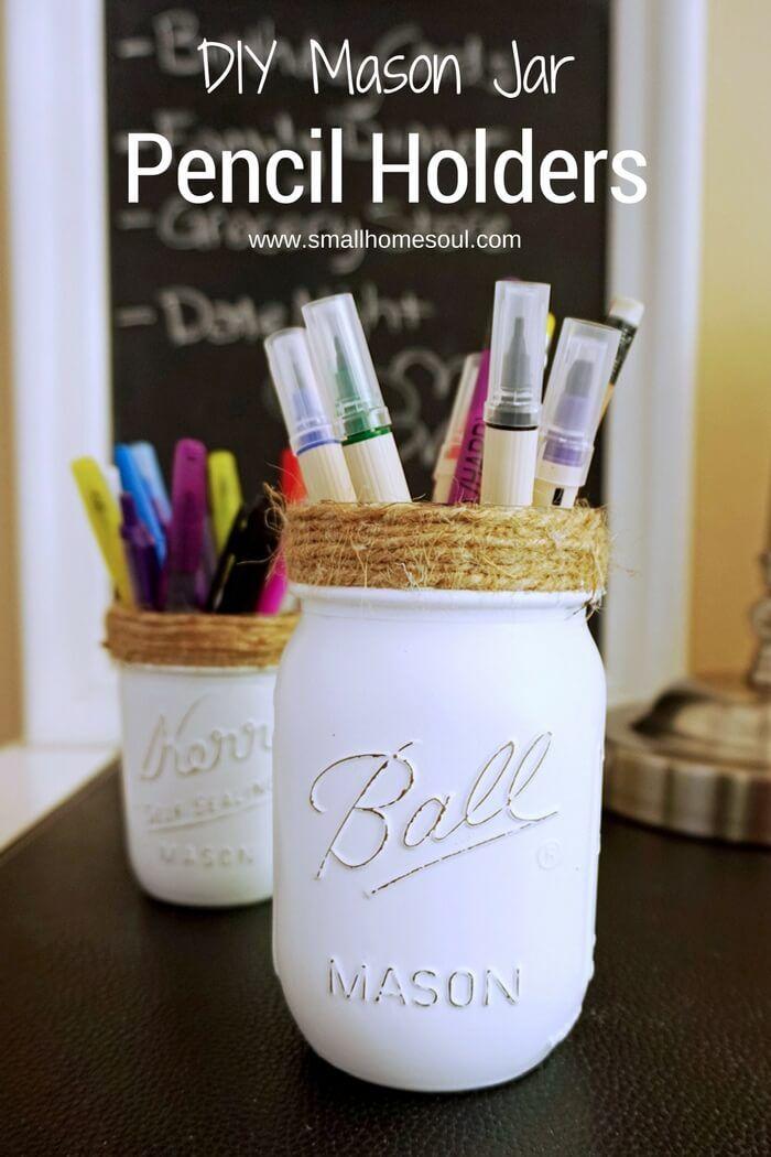 Diy mason jar pencil holders pencil holder desks and craft for Mason jar holder ideas
