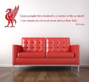 bill shankly liverpool fc quote wall sticker decal football is a