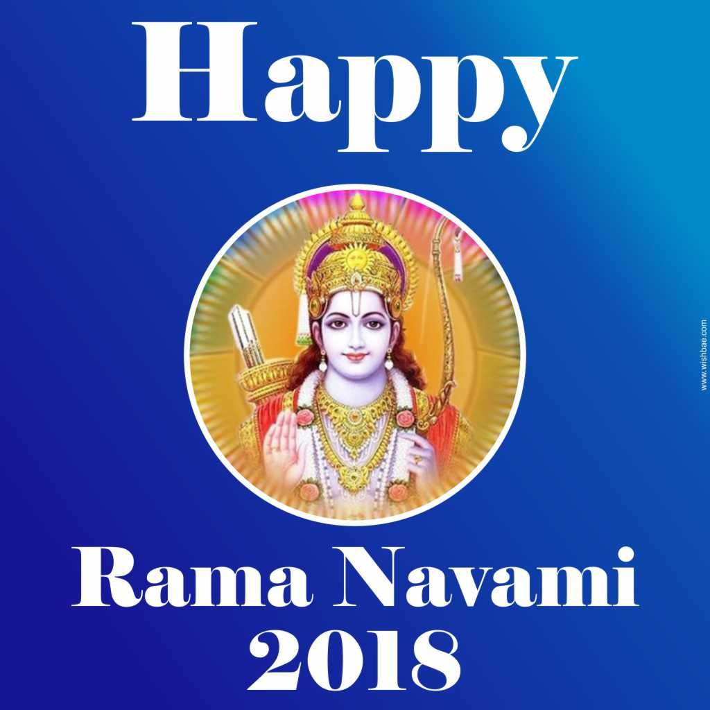 Happy Ram Navami : Sri Rama Navami Wishes & Images 2021 – WishBae 2021 Wishes Images, Photos, Status
