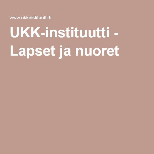 UKK-instituutti - Lapset ja nuoret