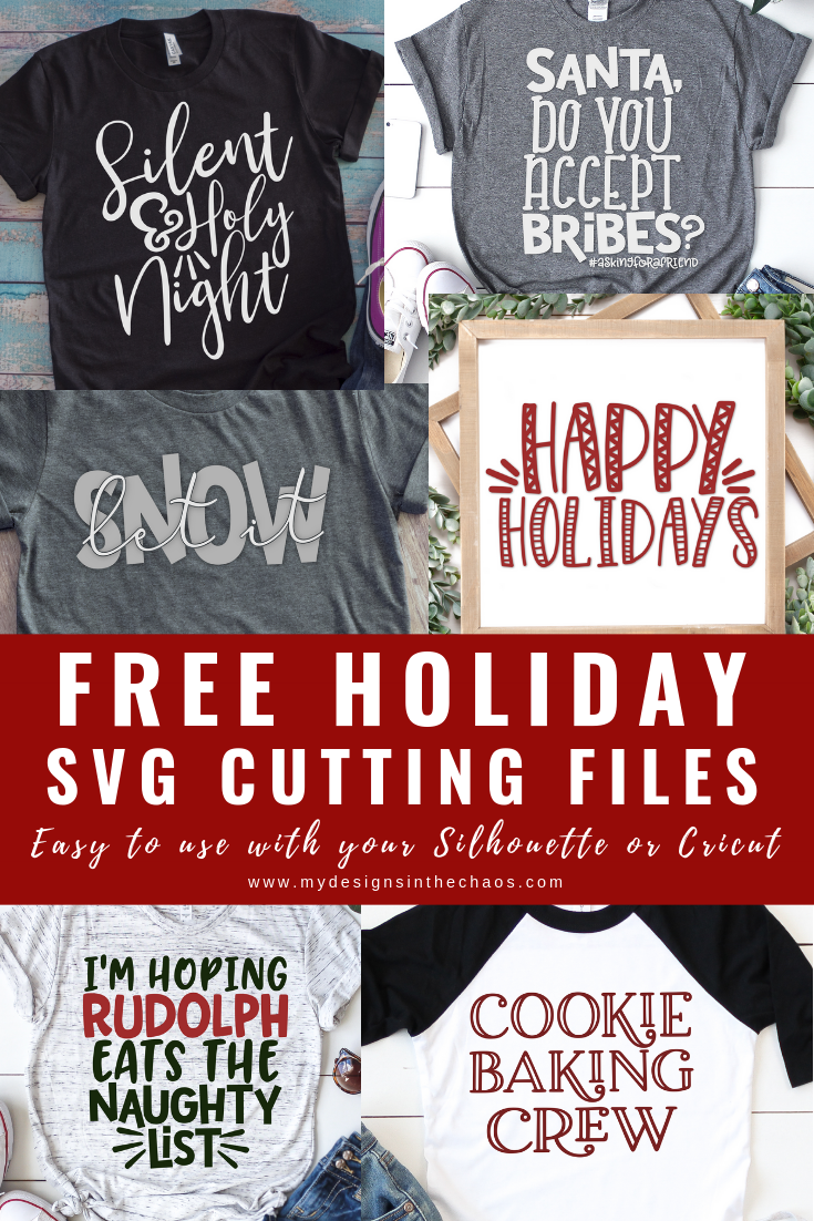 Free Holiday SVG Files - My Designs In the Chaos