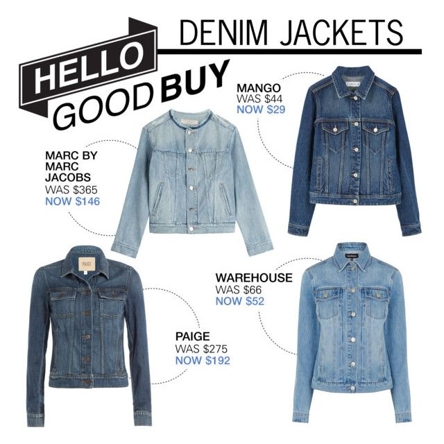"""Hello Good Buy: Denim Jackets"" by polyvore-editorial ❤ liked on Polyvore featuring Marc by Marc Jacobs, Paige Denim, Warehouse, MANGO and HelloGoodBuy"