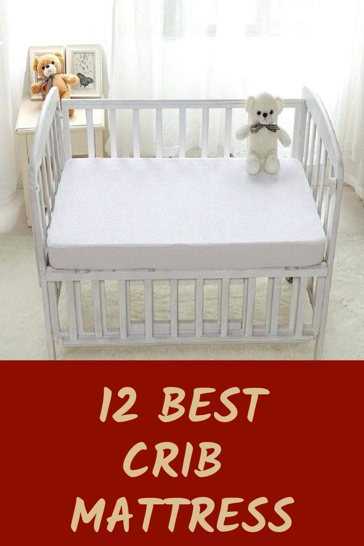 Top 12 Best Crib Mattress Of 2019 Buyer S Guide Best