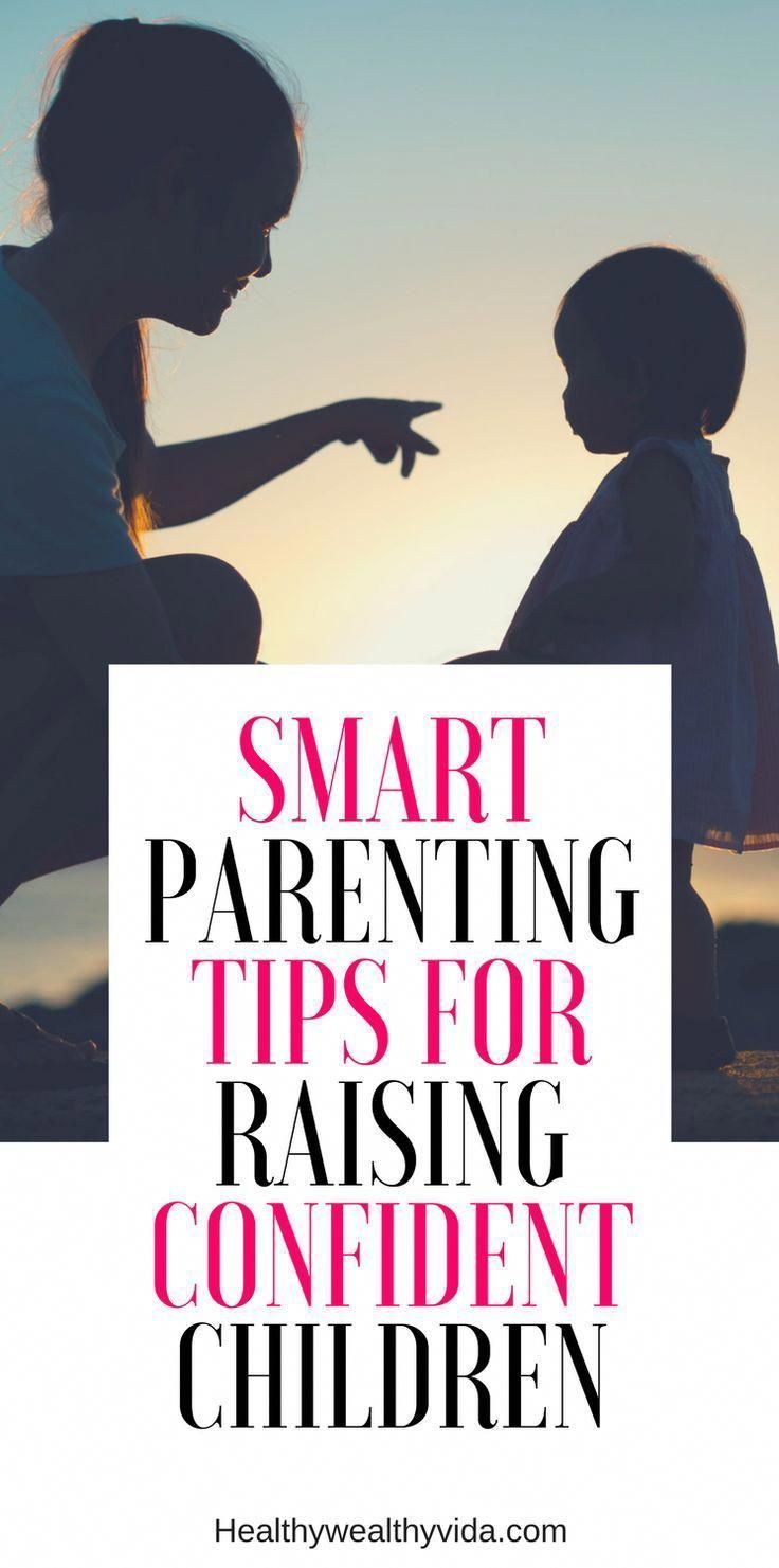 Smart Parenting Advice and Tips For Confident Children #parenting