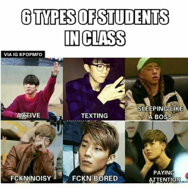 6 Types Of Students Kpop Memes Memes Songs
