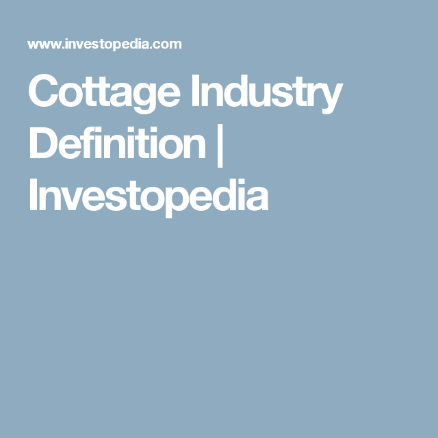 Cottage Industry Definition