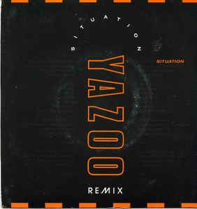 Yazoo - Situation (Remix) (Vinyl) at Discogs