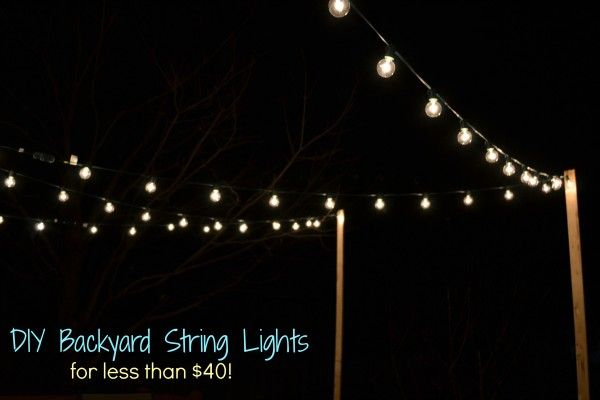 DIY String Lights   Backyard Heaven   Backyard string lights