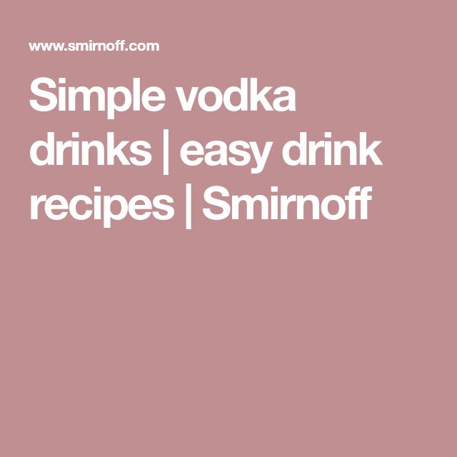Simple Vodka Drinks