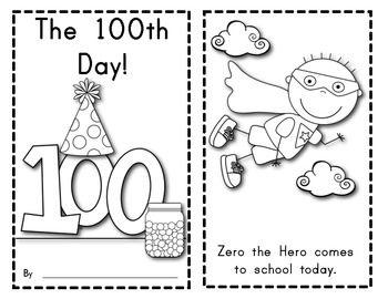 The 100th Day Of School Reader Features Zero The Hero Zero The