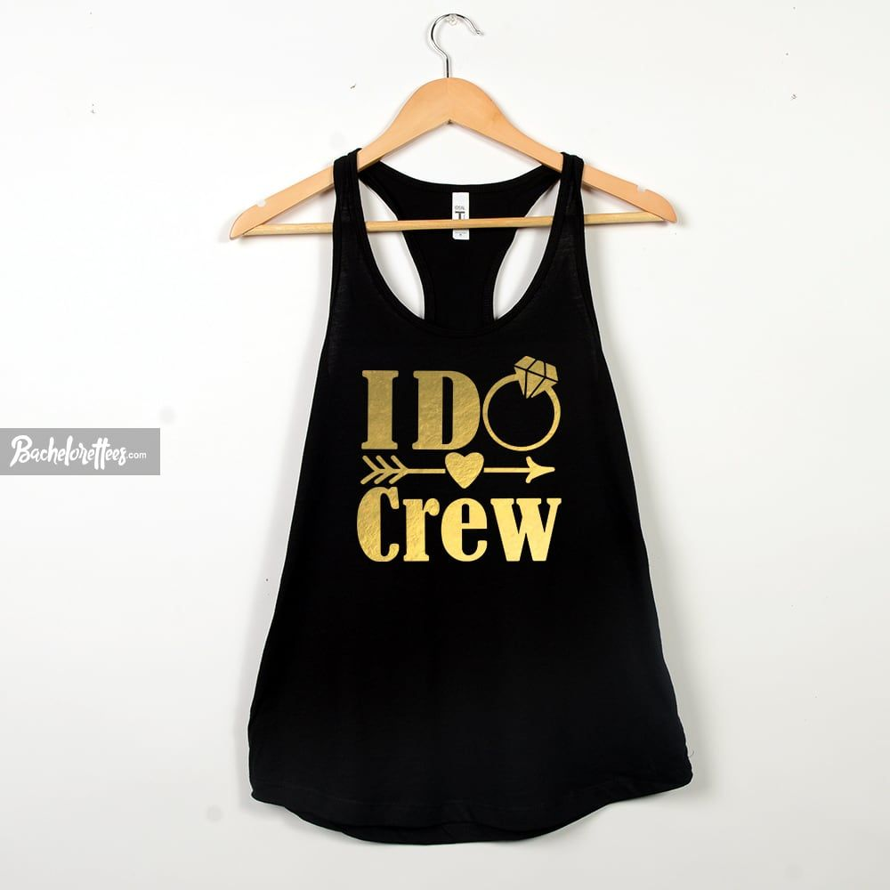 0bb41d5cbd1e1 I Do And I Do Crew Bachelorette Party Shirts, Bridesmaid Tank Tops & Tees |  Bachelorettees