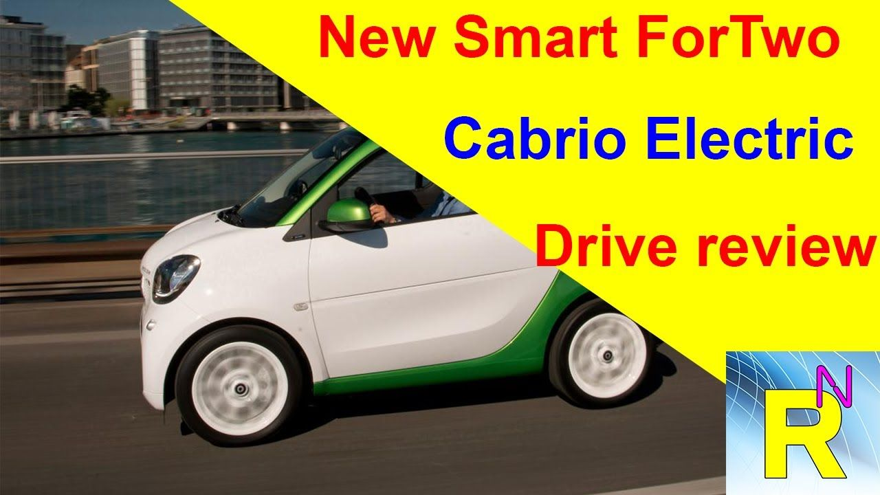 Car Review New Smart Fortwo Cabrio Electric Drive Read Newspa