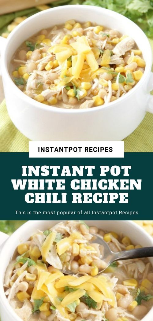 Instant Pot White Chicken Chili Recipe #whitechickenchili