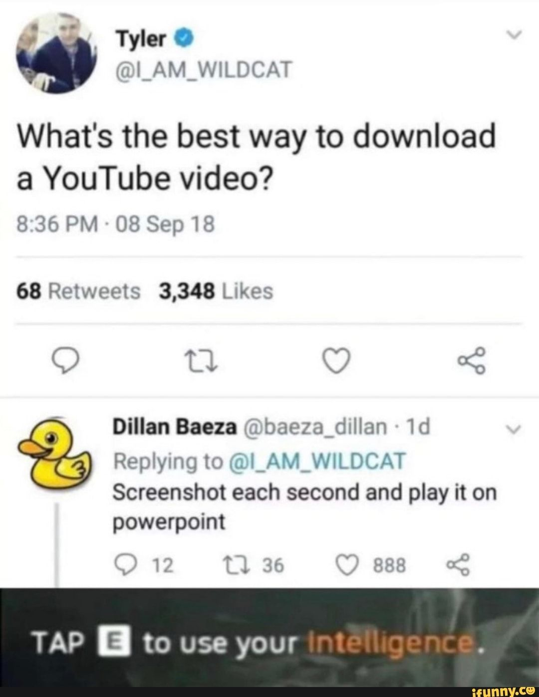 What S The Best Way To Download A Youtube Video E Screenshot Each Second And Play It On Tap B To Use Your Ifunny Funny Meme Pictures Funny Memes Hilarious