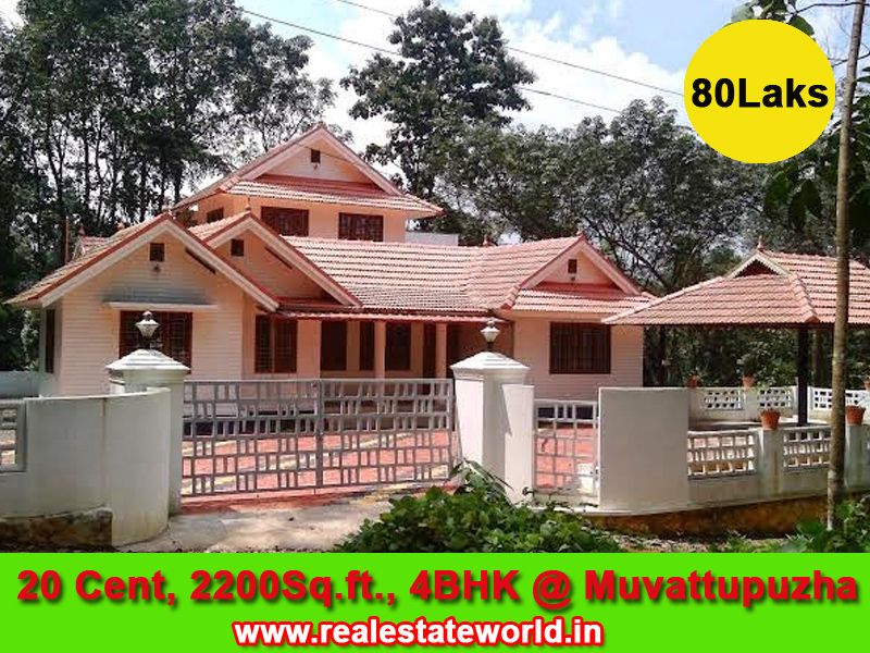 Muvattupuzha 4 BHK House, 20 cent 2200 sqft. visiting and dining, 4 bedroom, all attached, kitchen with cupboard, work area, well, compound wall 500 mtr from Highway forb sale Rs.80 lakh. http://www.realestateworld.in/