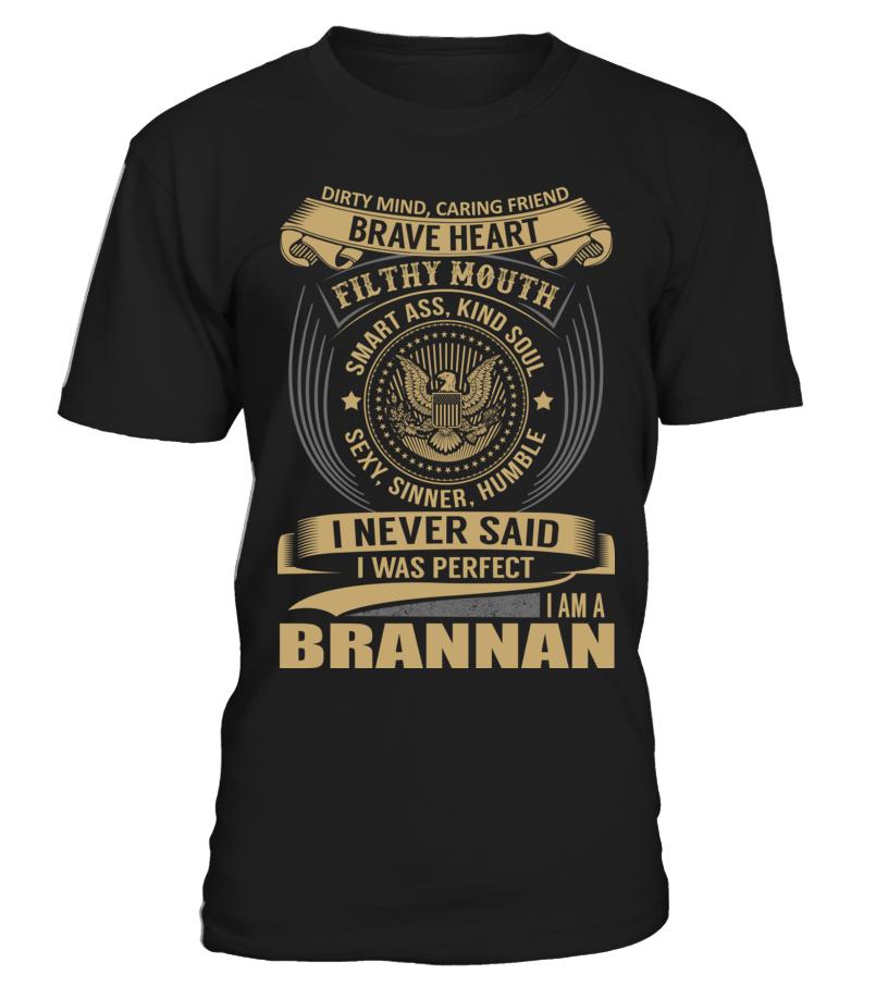 BRANNAN - I Nerver Said