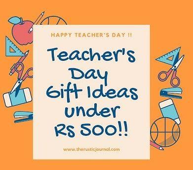 Teacher S Day Gift Ideas Under Rs 500 In 2020 Teachers Day Gifts Teachers Day Happy Teachers Day