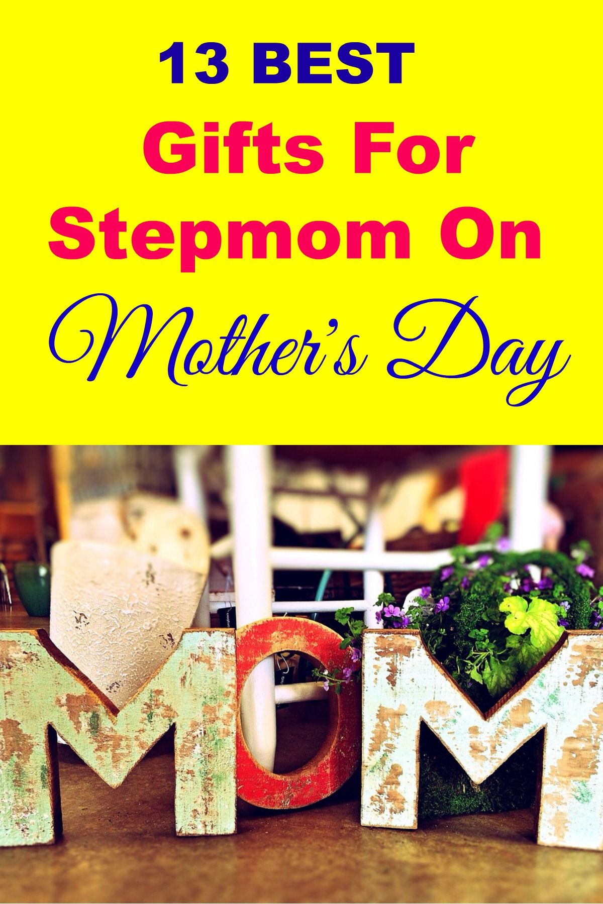 13 best gifts for stepmom on mothers day step mom gifts