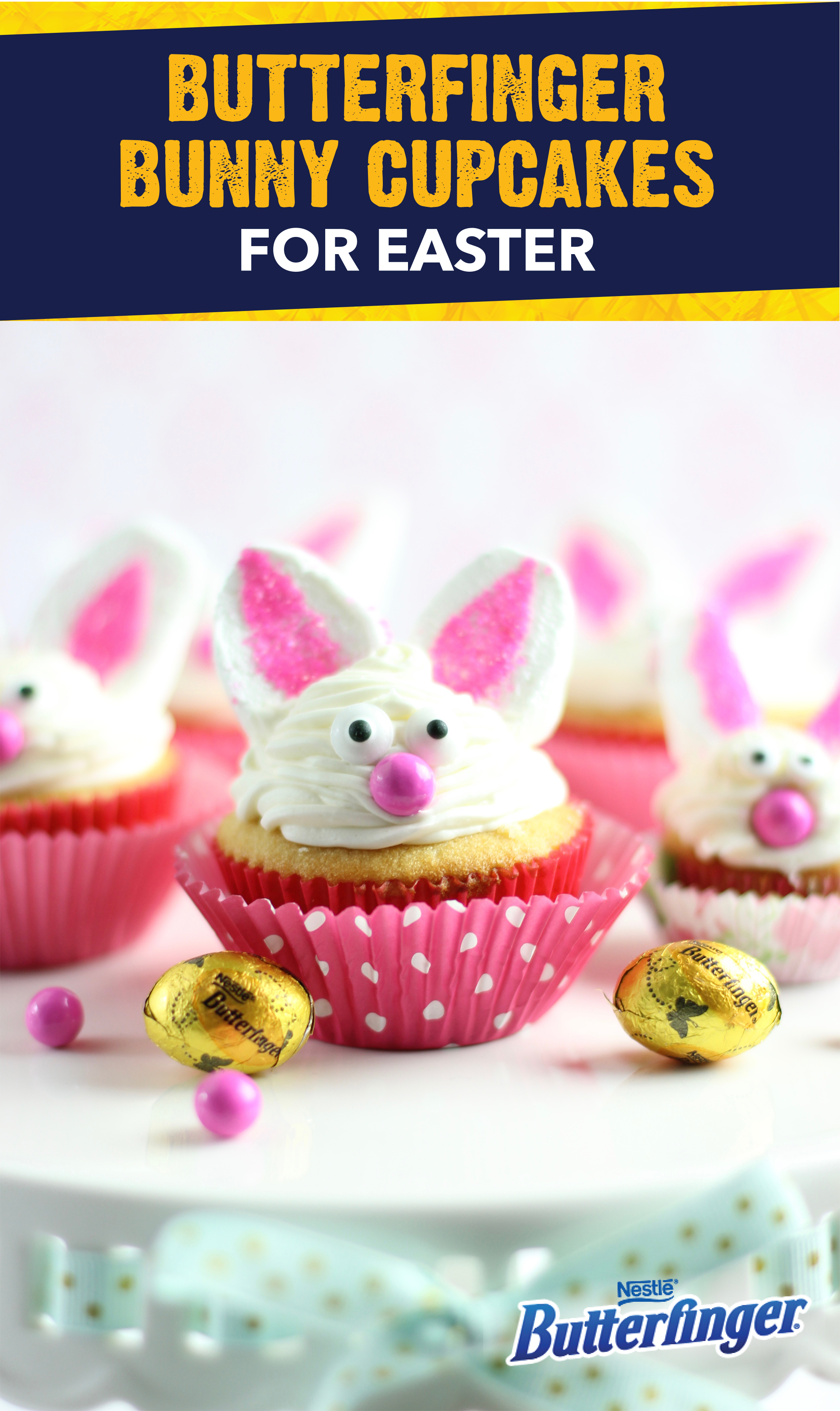 Bunny Cupcakes with a BUTTERFINGER Surprise Inside
