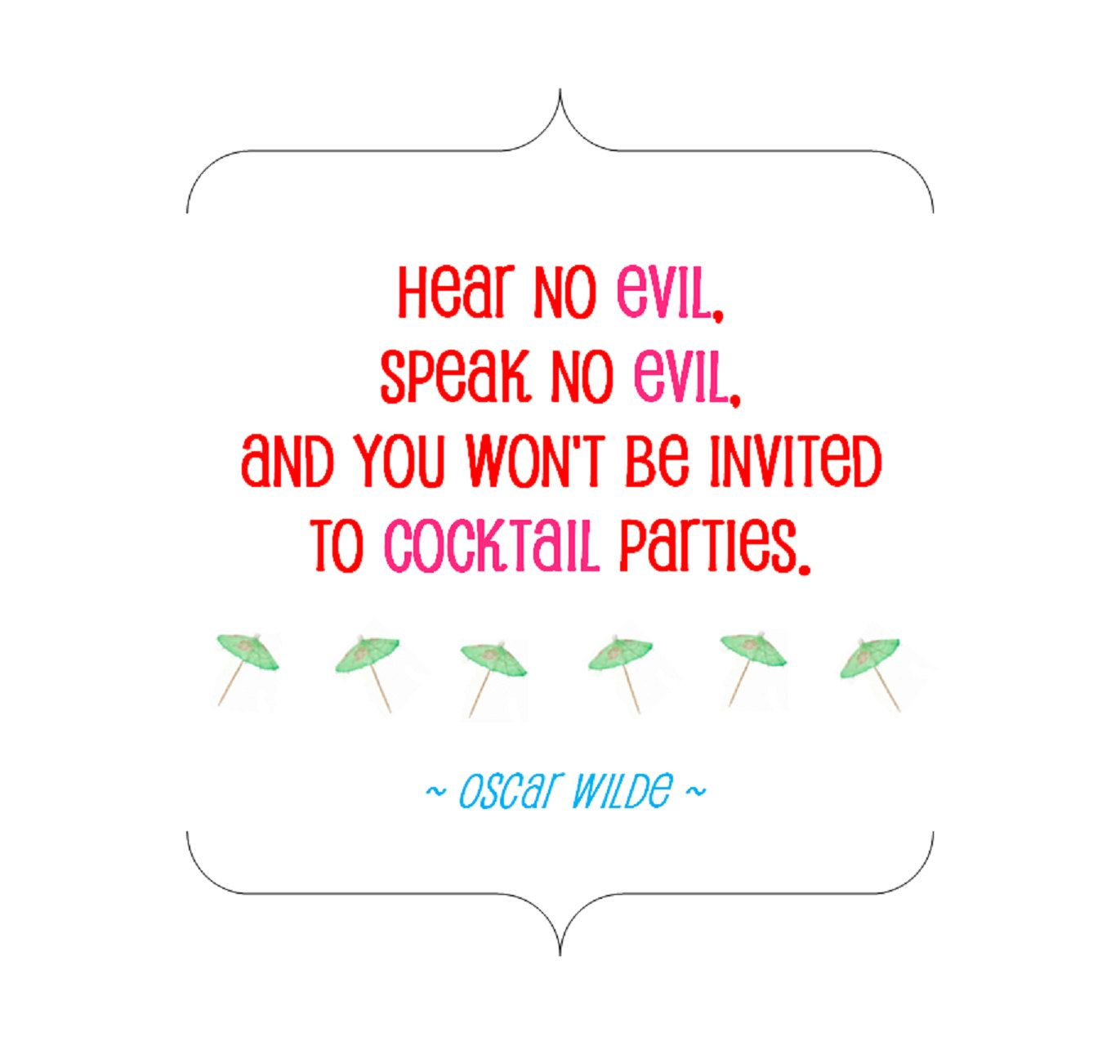 Cocktail Party Oscar Wilde Quotes Drinking Quotes Snarky Humor