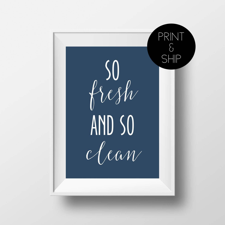 So Fresh And So Clean Clean Print Bathroom Print Bathroom Decor Bathroom Quote Navy Print Kids Bathroom Laundry Room Bathroom Prints Kids Bathroom Print